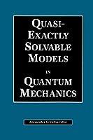 Quasi-Exactly Solvable Models in Quantum Mechanics