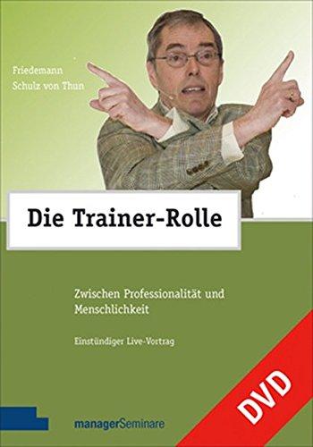 Die Trainer-Rolle - Zwischen Professionalität und Menschlichkeit