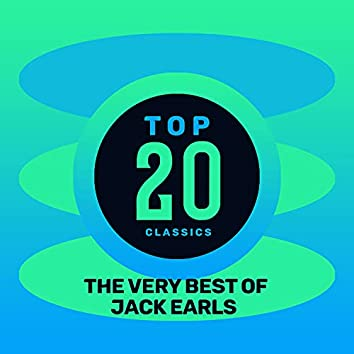Top 20 Classics - The Very Best of Jack Earls