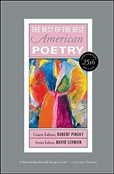 The Best of the Best American Poetry: 1988-1997 by [David Lehman, Harold Bloom, Robert Pinsky]