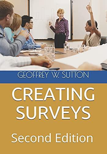 CREATING SURVEYS: Second Edition