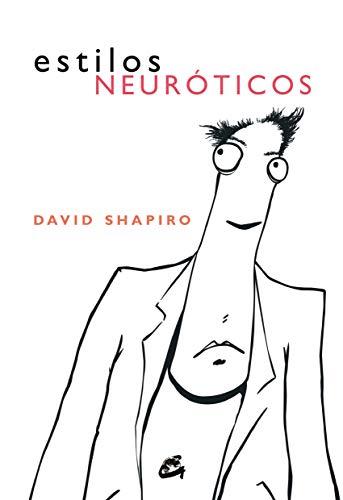 ESTILOS NEURÓTICOS (PSICOLOGÍA OCCIDENTAL) (Spanish Edition)