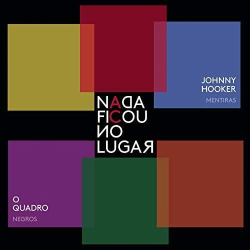 Adriana Calcanhotto, Johnny Hooker & OQuadro