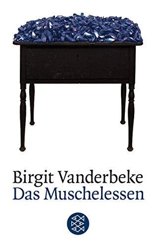 Das Muschelessen: Roman (Literatur, Band 13783)