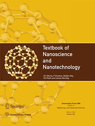 Textbook of Nanoscience and Nanotechnology (Universities Press-IIM Series in Metallurgy and Materials Science)