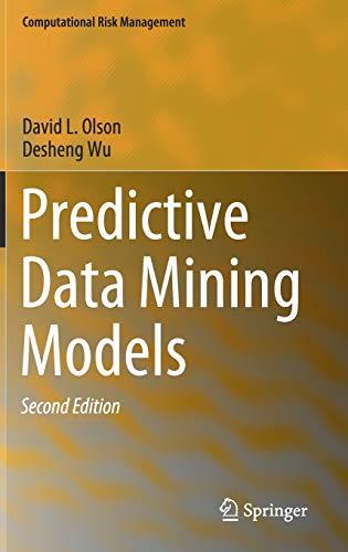 Predictive Data Mining Models (Computational Risk Management)