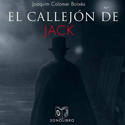 El callejón de Jack [Jack's Alley] audiobook cover art