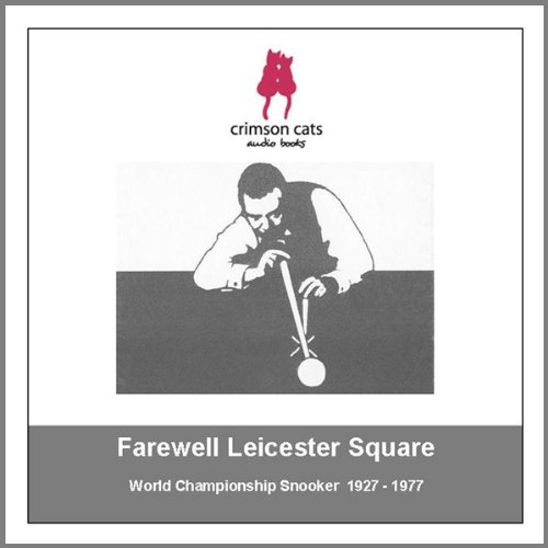 Sporting Legends - Farewell Leicester Square audiobook cover art