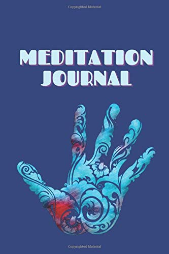 Meditation Journal: Daily Meditation Log Book
