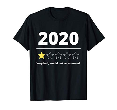 2020 Review Very Bad Would Not Recommend Gift 1 Star Rating T-Shirt
