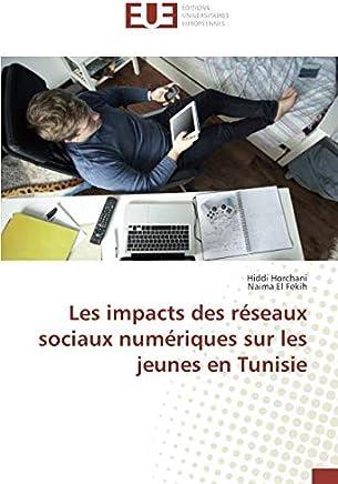 Les impacts des reseaux sociaux numeriques sur les jeunes en Tunisie