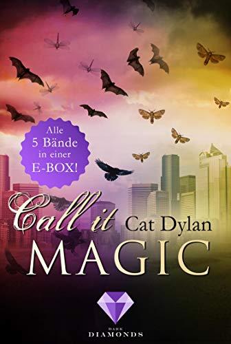 Call it magic: Alle fünf Bände der romantischen Urban-Fantasy-Reihe in einer E-Box!: Fünf Liebesromane voller verbotener Gefühle für Fans von Werwölfen, Vampiren, Hexen und Feen