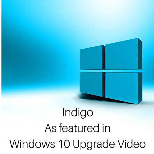 Indigo (As Featured in the Windows 10 Upgrade Video)