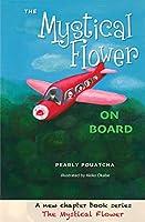 The Mystical Flower: On Board