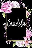 Candela: Cuaderno de notas Nombre personalizado Candela, El mejor Regalo de cumpleaños o Navidad o S...