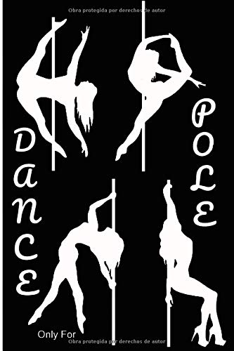 Pole Dance | Cómo he progresado |: 100 páginas |Planea tus figuras |Trick |Inversión |Transición |Trabajo en el suelo |Formato 15 X 21 cm | Para el Maestro o el Estudiante | Comente sus sesiones