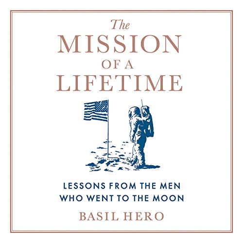 The Mission of a Lifetime audiobook cover art
