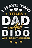 Mens I Have 2 Titles Dad Dido Ukrainian Grandpa Cool Gifts Idea: Notebook Planner -6x9 inch Daily Planner Journal, To Do List Notebook, Daily Organizer, 114 Pages