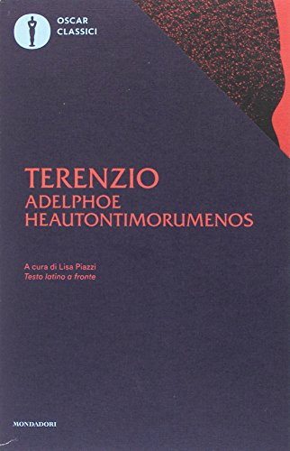 Adelphoe-Heautontimorumenos. Testo latino a fronte PDF Books