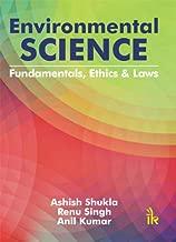 Environmental Science: Fundamentals, Ethics & Laws