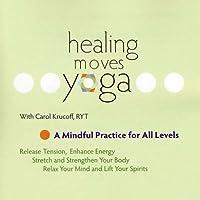 Healing Moves Yoga