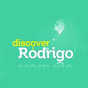 Discover Rodrigo