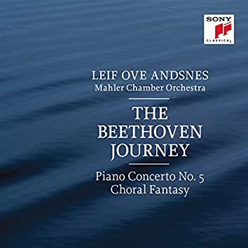 "The Beethoven Journey: Piano Concerto No. 5 in E-Flat Major, Op. 73 & Fantasia in C Minor, Op. 80 ""Choral Fantasy"""
