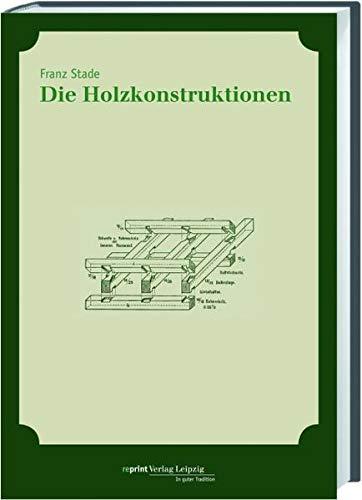 Die Holzkonstruktionen