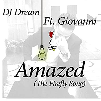 Amazed (The Firefly Song)