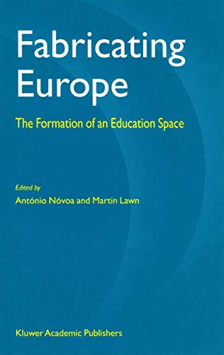 Fabricating Europe: The Formation of an Education Space (English Edition)