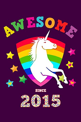 Awesome Since 2015: Unicorn Cursive Hand Writing Calligraphy Notebook Paper | Purple Cover for Young Girls Born this Year | Kids Practice Alphabet ... Book for Children in Preschool K-1 K-2 K-3