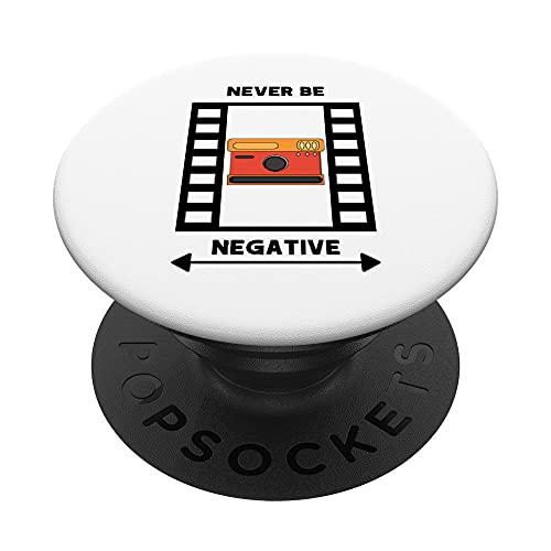 Diseño de fotos Never Be Negative para hombres que aman la PopSockets PopGrip: Agarre intercambiable para Teléfonos y Tabletas