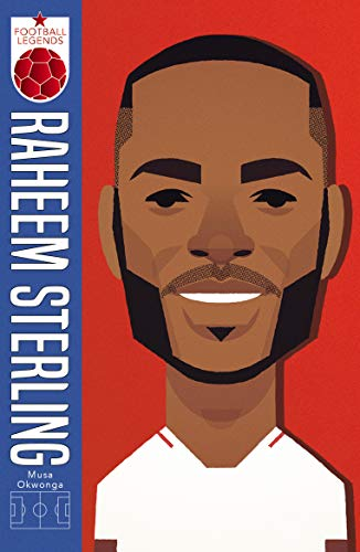 Football Legends: Raheem Sterling (English Edition)