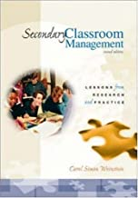Secondary Classroom Management: Lessons from Research and Practice