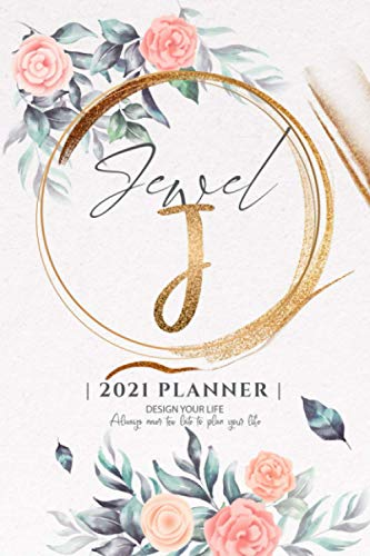Jewel 2021 Planner: Personalized Name Pocket Size Organizer with Initial Monogram Letter. Perfect Gifts for Girls and Women as Her Personal Diary / ... to Plan Days, Set Goals & Get Stuff Done.