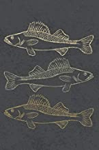 Walleye Fishing Journal and Log Book: A Logbook To Track Your Fishing Trips, Catches and the Ones That Got Away
