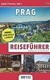 Reiseführer Prag: Städtereisen leicht gemacht 2021/22 — BONUS: Covid Regeln und Einreise