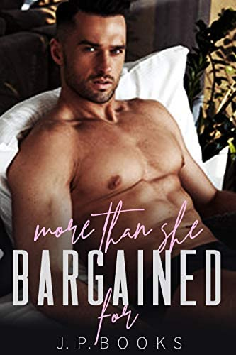 More Than She Bargained For Alpha Male and BBW Romance Collection product image