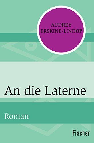 An die Laterne: Roman