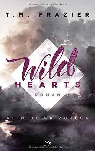 Wild Hearts - Kein Blick zurück (Outskirts, Band 1)