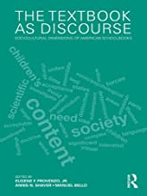 The Textbook as Discourse: Sociocultural Dimensions of American Schoolbooks (English Edition)