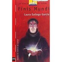 Finis mundi (Barco de Vapor Roja) de Gallego García, Laura (2002) Tapa blanda
