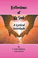 Reflections of My Soul - A Lyrical Interlude