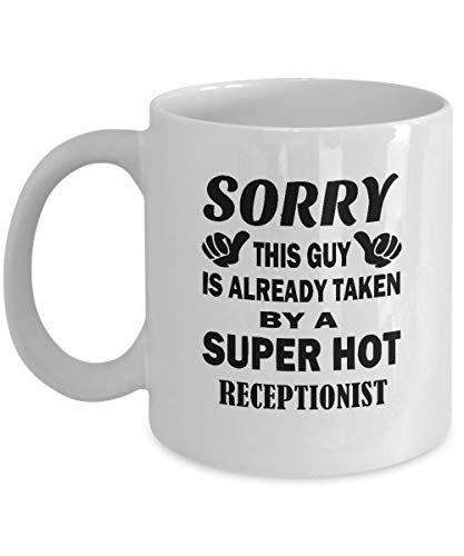 Tazas de café para recepcionista - Taza de cerámica para recepcionista súper caliente - Idea de regalo agradable para hombres, papá, hermano, novio, amigos - En cumpleaños, Navidad - Taza de té blanca