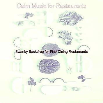 Swanky Backdrop for Fine Dining Restaurants