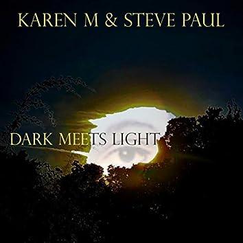 Dark Meets Light