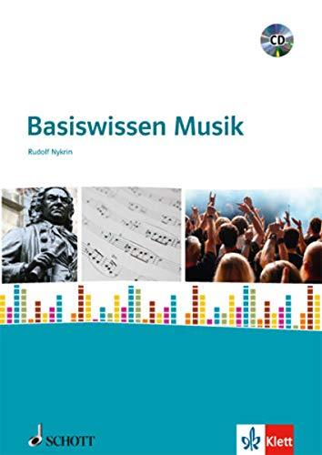 Basiswissen Musik: Schulbuch mit CD-ROM ab Klasse 7