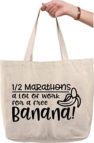 1/2 marathons a lot of work for a free banana funny running Natural Canvas Tote Bag funny gift