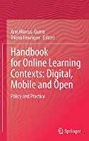 Handbook for Online Learning Contexts: Digital, Mobile and Open: Policy and Practice