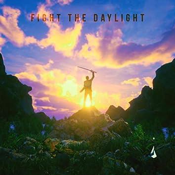 Fight the Daylight